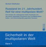 Eitelhuber: Russland im 21. Jahrhundert. Eine Analyse der strategischen Kultur Russlands.